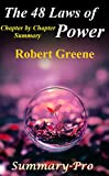 img - for The 48 Laws of Power: Robert Greene --- Chapter by Chapter Summary (The 48 Laws Of Power: A Chapter by Chapter Summary--- Book, Summary, Audiobook, Paperback, Hardcover) book / textbook / text book