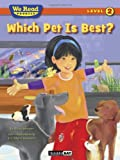 img - for Which Pet Is Best? (We Read Phonics - Level 2) book / textbook / text book