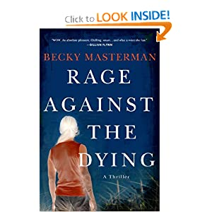 Rage Against the Dying - Becky Masterman