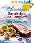Alfons Schuhbecks Bayerische Hausmann...