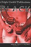 Black (Triple Crown Publications Presents)