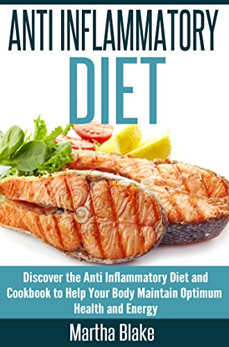 ANTI INFLAMMATORY DIET: The Ultimate Tool To Eliminate Pain and Reducing Inflammation, Promoting Healing and Health (Anti Inflammatory Diet A Complete ... (Weight Loss Anti Inflammatory Cookbook) (Alternative Autoimmune Cookbook compare prices)