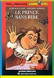 """Afficher """"Le Prince sans rire"""""""