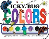 Icky Bug Colors (0439389178) by Pallotta, Jerry