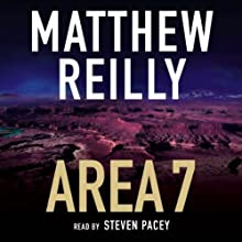 Area 7: Shane Schofield, Book 2 Audiobook by Matthew Reilly Narrated by Steven Pacey