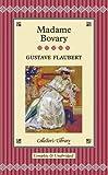 Gustave Flaubert Madame Bovary