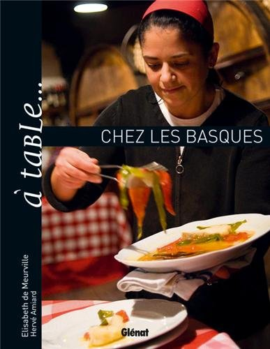 A table... chez les basques (French Edition)