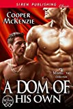 A Dom of His Own [Club Esoteria 15] (Siren Publishing Classic ManLove)