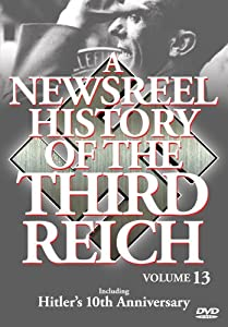 Newsreel History of the Third Reich - Vol. 13