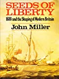 Seeds of Liberty (0285628399) by Miller, John