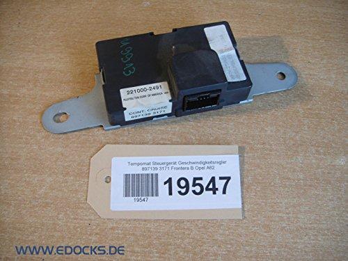 Tempomat Steuergerät Geschwindigkeitsregler 897139 3171 Frontera B Opel