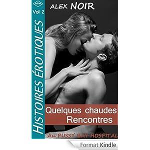 QUELQUES CHAUDES RENCONTRES de Alex Noir 5125dLdutqL._AA278_PIkin4,BottomRight,-52,22_AA300_SH20_OU08_