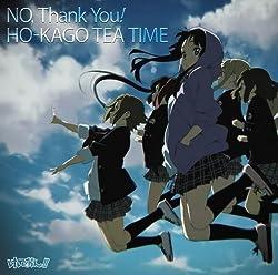 TVアニメ「けいおん!!」エンディングテーマ<br> NO,Thank You!(初回限定盤)