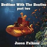 echange, troc Jason Falkner - Bedtime With the Beatles 2