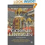 Victorian Literature: A Sourcebook (Palgrave Sourcebooks)