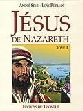 echange, troc André Sève, Loÿs Pétillot - Jésus de Nazareth, Tome 1 :