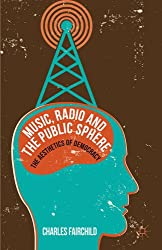 Music Radio & the Public Sphere