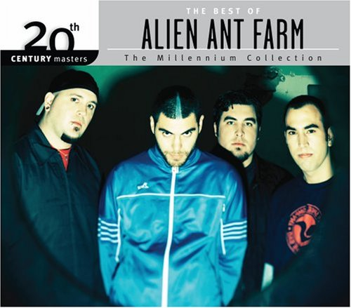 Alien Ant Farm - 20th Century Masters: Millennium Collection - The Best Of Alien Ant Farm - Zortam Music