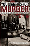 img - for You Can't Stop Murder: Truths About Policing in Baltimore and Beyond book / textbook / text book