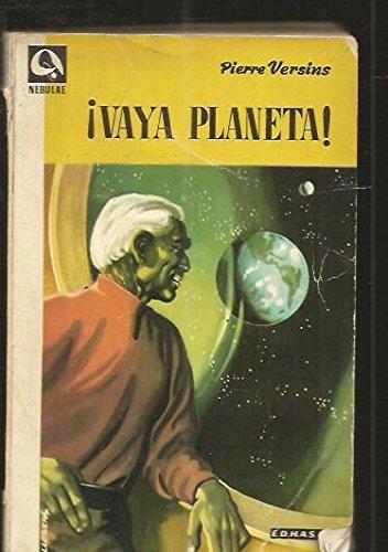 ¡Vaya Planeta!