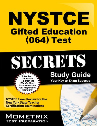 NYSTCE Gifted Education (064) Test Secrets: NYSTCE Exam Review for the New York State Teacher Certification Examinations