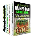 Your Path to Self-Sufficiency Box Set (5 in 1): Beginner's Raised Bed, Composting, Gardening Projects, Container and Vertical Gardening for Beginners (Urban Gardening & Self-Sufficiency)