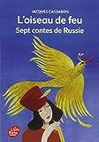 L'oiseau de feu : Sept contes de Russie