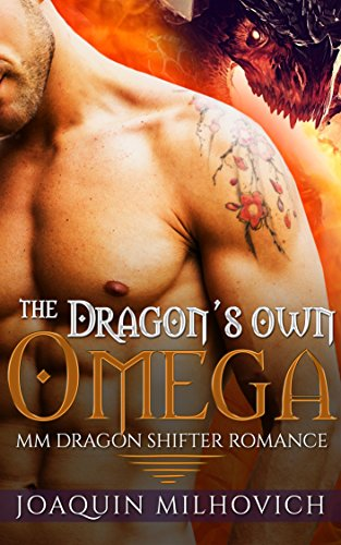 GAY PARANORMAL ROMANCE: MPREG: The Dragon's Own Omega (First Time Gay Dragon Shifter Romance) (MM Alpha Omega Romance Short Stories) PDF