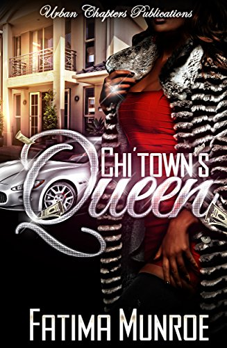 Book: Chi'Town's Queen by Fatima Munroe