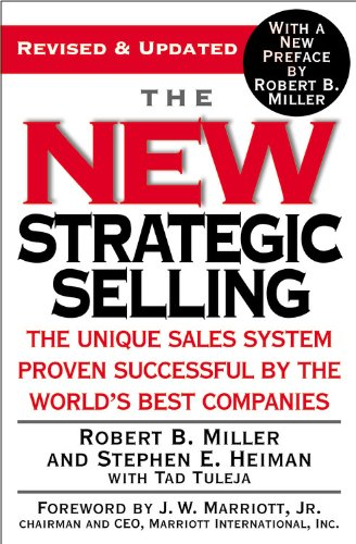 The New Strategic Selling: The Unique Sales System