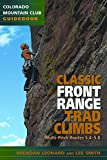 Classic Front Range Trad Climbs: Multi-pitch Routes 5.4-5.8