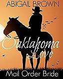 Oklahoma Love: Mail Order Bride