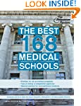 The Best 168 Medical Schools, 2014 Ed...