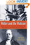 Hitler and the Vatican: Inside the Se...