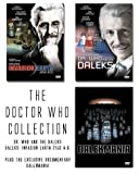 The Doctor Who Collection (Daleks Invasion Earth 2150 A.D. / Dr. Who and the Daleks / Dalekmania)
