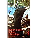 Retour � Brooklynpar Hubert Jr Selby