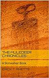 The Muledeer Chronicles: A Skinwalker Book (English Edition)