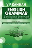 English Grammar: (Simple, Practical yet Comprehensive) with Multiple Examples, Exercises and Key (English Edition)