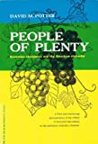 img - for People of Plenty : Economic Abundance and the American Character book / textbook / text book