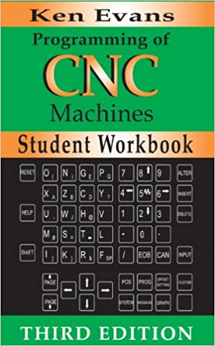 طلب كتاب Programming of CNC Machines - Student Workbook - Keven Evans  512615vbwIL._SX308_BO1,204,203,200_