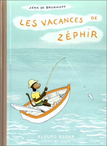Les vacances de Zéphir