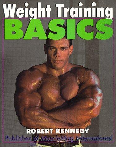 Weight Training Basics (Basics Series)