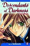 Descendants of Darkness: Yami no Matsuei, Vol. 2 (1591165970) by Yoko Matsushita