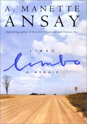 Limbo : A Memoir, A. MANETTE ANSAY