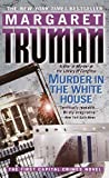 Murder in the White House (Capital Crimes) (0345443799) by Truman, Margaret