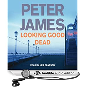 Looking Good Dead: DS Roy Grace Mystery, Book 2