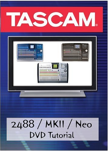 Tascam: 2488 / MKII / Neo Tutorial