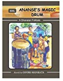 Ananses Magic Drum
