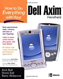 img - for How to Do Everything with Your Dell Axim Handheld (How to Do Everything) book / textbook / text book