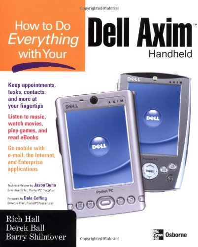 How to Do Everything with Your Dell Axim Handheld (How to Do Everything)